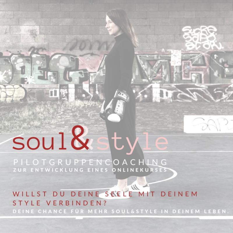 Soul & Style – Termin Dienstags  (Pilot-Gruppen-Coaching)